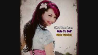 Skye Sweetnam - Note To Self - (Male Version) - Lyrics In Description