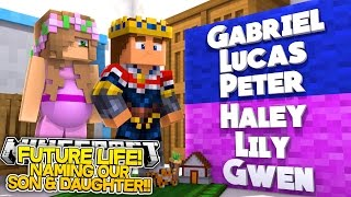 Minecraft FUTURE LIFE: NAMING OUR BABY SON & DAUGHTER w/ PREGNANT LITTLE KELLY AND LITTLE DONNY!