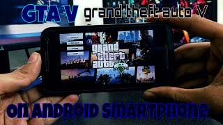 [Download] How to Install Grand Theft Auto V (GTA 5) on Android Smartphone