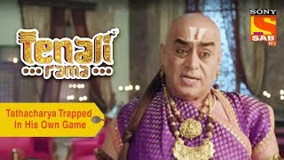 Your Favorite Character   Tathacharya Trapped In His Own Game   Tenali Rama