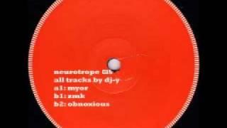 Neurotrope 015: A1: DJ Y - Myor
