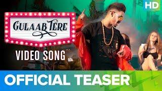 Gulaab Tere Official Video Song Teaser | Imran Khan feat. Bonny B