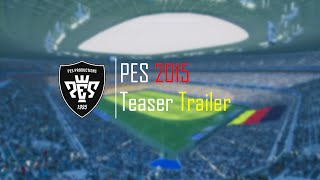 PES 2015 Teaser - The Pitch is Ours