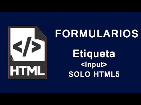 Formularios HTML | Etiqueta input SOLO HTML 5