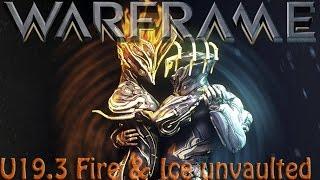Warframe - Update 19.3.0: Ember & Frost Prime Unvaulted