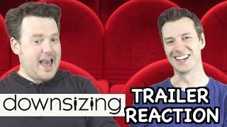 Downsizing - Trailer Reaction