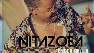 ENOCK BELLA - NITAZOEA NEW SONG
