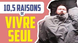 10,5 RAISONS DE VIVRE SEUL - Daniil le Russe