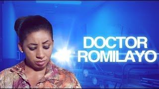 Doctor Romilayo - Latest 2017 Nigerian Nollywood Drama Movie Yoruba Full HD