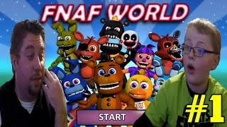 Father And Son Play : FNAF World #1 | Scott Cawthon Has Done It Again!