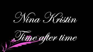 Nina Kristin - Time after time