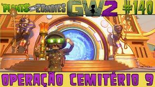 Plants vs. Zombies Garden Warfare 2 #140 - Operação Cemitério 9 [60 FPS]