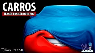 CARROS   Teaser Trailer Dublado - Cadê o Léo?