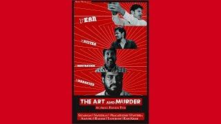 The Art and Murder - TeleFilm By Abdul Rahman