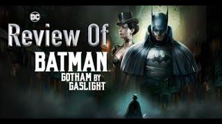 No Spoilers Review Of Batman: Gotham By Gaslight