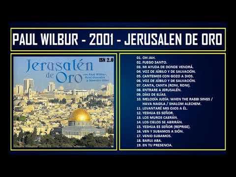 Paul Wilbur 2001 Jerusalén de Oro