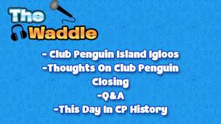 The Waddle Episode #1 -Welcome To The Podcast!