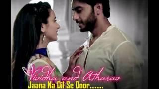 Jana Na Dil Se Door Title Song Star Plus | Vividha Atharav