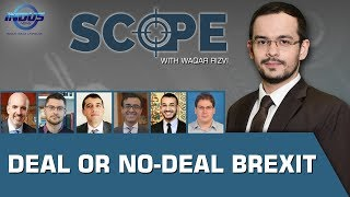 Scope with Waqar Rizvi | Deal or No-Deal Brexit | Hong Kong Protests Ep 135 | Indus News
