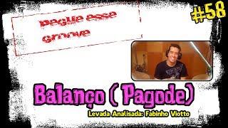 Balanço (Pagode) - Pegue esse Groove #58