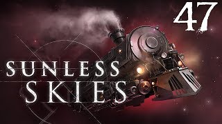 SB Plays Sunless Skies 47 - The Face Of Death