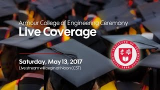 2017 Commencement Ceremony - Armour College of Engineering