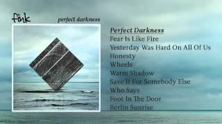 Fink - 'Perfect Darkness'