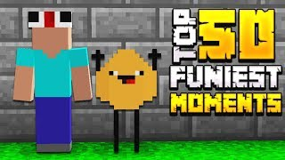 TOP 50 FUNNIEST MINECRAFT MOMENTS!