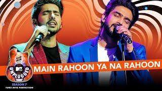 Main Rahoon Ya Na Rahoon Unplugged | Amaal Mallik & Armaan Malik - MTV Unplugged Season 7 | T-Series