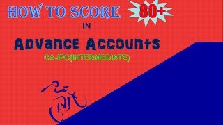 HOW TO SCORE 80+ IN ADVANCE ACCOUNT OF CA-IPCC WITHIN LESS TIME |  Concept Register | past paper |