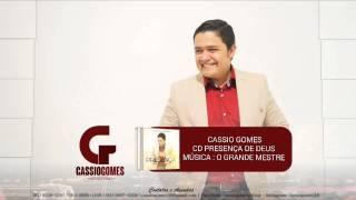 Cassio Gomes - O Grande Mestre (CD Presença de Deus)
