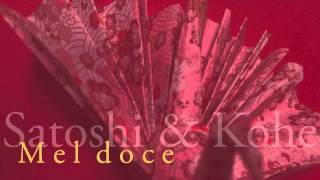 Satoshi & Kohe -