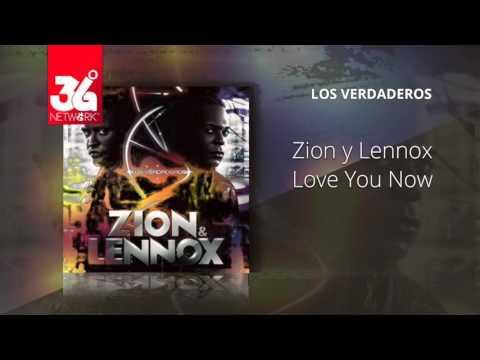 Love you now - Zion y Lennox - Los Verdaderos [Audio]
