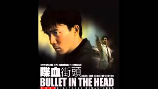 Bullet in The Head  -  Soundtrack