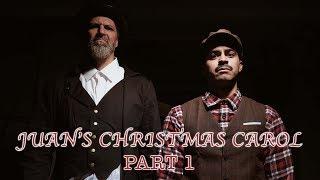 Juan's Christmas Carol (Part 1) | David Lopez