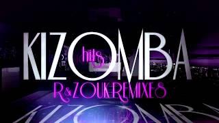 Kizomba Hits 2018, Zouk, Remixes, Kizomba remix, Zouk remix, Lambada Francesa, Lambada - 2018