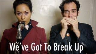 We've Got To Break Up (Song A Day #1435)