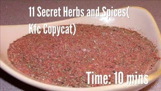 11 Secret Herbs and Spices( Kfc Copycat) Recipe