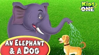 An Elephant and A Dog | Funny Short Story For Kids - KidsOne