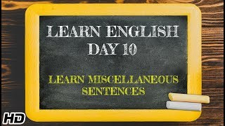 Learn English -Day 10 | English Learning In 12 days | Fun way to Learn Miscellaneous Sentences