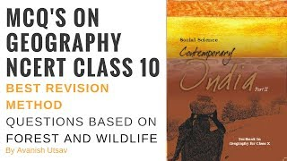 Geography NCERT Class 10 MCQ's - Best Revision Method - Questions Based on Forest and Wildlife