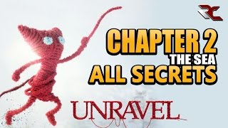 UNRAVEL - All Secrets in Chapter 2 (The Sea)