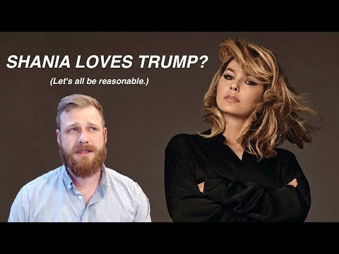 Shania Twain Would've Voted For Trump? Let's Talk About That.
