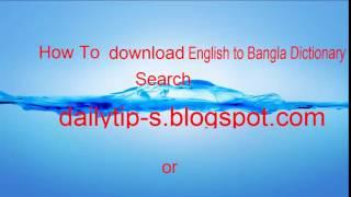 How to download English to Bangla Dictionary