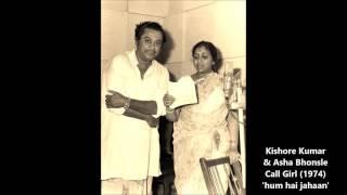 Kishore Kumar & Asha Bhonsle - Call Girl (1974) - 'hum hai jahaan'