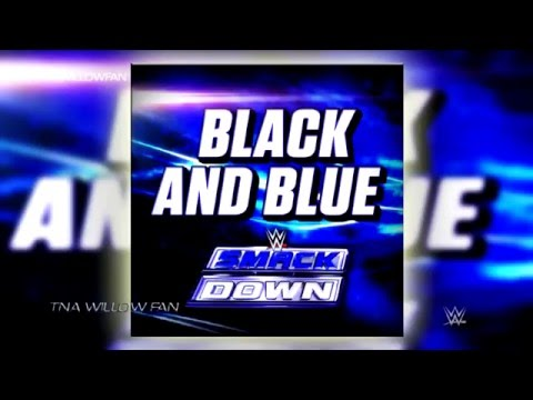 Xxx Mp4 WWE SmackDown Live Official Theme Song Black And Blue HD 3gp Sex