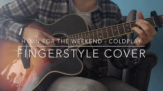 Hymn for the Weekend - Coldplay | Fingerstyle Guitar Cover