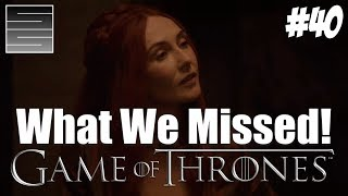 Game Of Thrones Season 8 Prep Foreshadowing | Game Of Thrones What You Missed Part 40