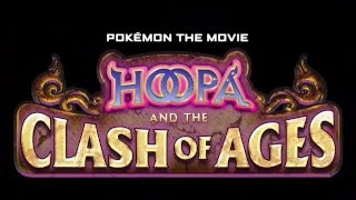 Pokémon Hoopa And The Clash Of Ages HD Full Movie