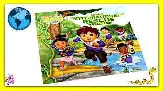 """GO DIEGO GO! """"INTERNATIONAL RESCUE LEAGUE"""" - Read Aloud 